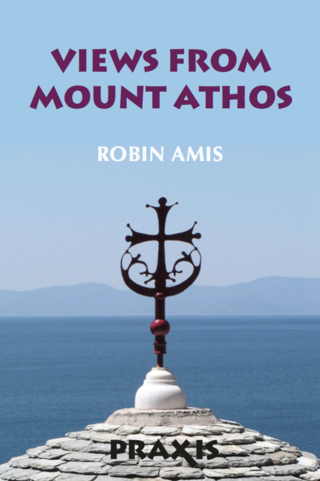 Views From Mount Athos - Print Version